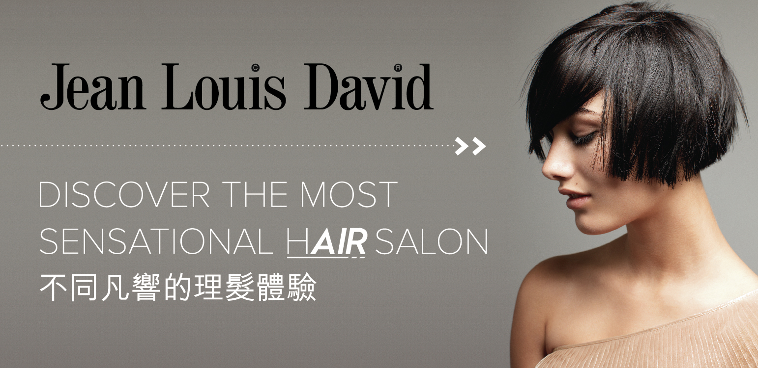 News partenaire - On a testé ... Jean Louis David à Hong Kong !