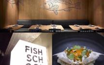 FISH SCHOOL : le poisson dans tous ses états